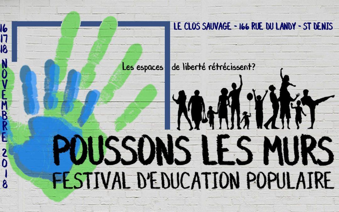 """Conférence gesticulée et Festival """"Poussons les Murs !"""""""